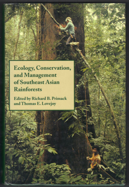 Ecology, Conservation, and Management of Southeast Asia Rainforests