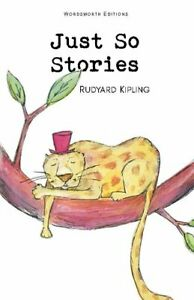 Just-So-Stories-by-Rudyard-Kipling-9781853261022-Brand-New-Free-UK-Shipping