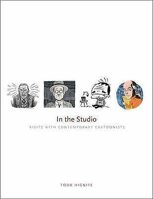 1 of 1 - In the Studio Visits with Contemporary Cartoonists Todd Hignite HBDJ
