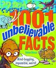 1001 Unbelievable Facts by Helen Otway (Paperback, 2010)