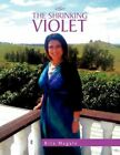 The Shrinking Violet 9781453554906 by Rita Megale Book