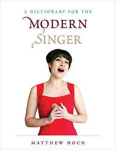 A-Dictionary-for-the-Modern-Singer-Dictionaries-for-the-Modern-Musician-by-Hoc