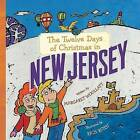 The Twelve Days of Christmas in New Jersey by Margaret Woollatt (Hardback, 2010)
