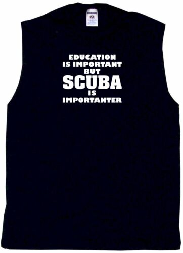 Education is Important But Scuba is Importanter Mens Tee Shirt Pick Small-6XL