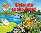 Welcome to the Pond by Ruby Tuesday Books Ltd (Paperback, 2015)