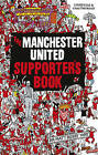 Manchester United Supporter's Book by John White (Hardback, 2011)