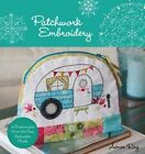 Patchwork Embroidery by Aimee Ray (Paperback, 2016)