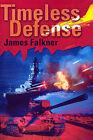 Timeless Defense by James Falkner (Paperback / softback, 2001)