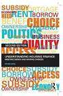Understanding Housing Finance: Meeting Needs and Making Choices by Peter King (Paperback, 2009)