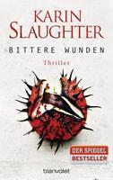 Bittere Wunden von Karin Slaughter (2016, Taschenbuch)