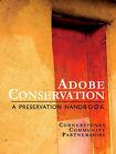 Adobe Conservation by Cornerstones Staff, Staff Cornerstones Staff (Paperback / softback, 2006)