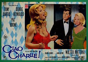 T50 Fotobusta Ciao Charlie Tony Curtis Debbie Reynolds Pat Boone Walter Matthau