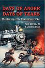 Days of Anger, Days of Tears: The History of the Rowan County War by Fred Brown, Juanita Blair (Hardback, 2007)