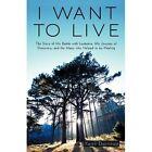I Want to Live Keith Dorricott Memoirs iUniverse Paperback / Soft. 9781450216548