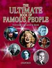 The Ultimate Book of Famous People by Oxford University Press (Hardback, 2008)