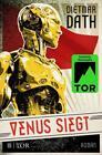 Venus siegt von Dietmar Dath (2016, Taschenbuch)