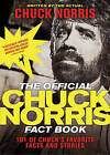 The Official Chuck Norris Fact Book: 101 of Chuck's Favorite Facts and Stories by Chuck Norris (Paperback / softback, 2009)