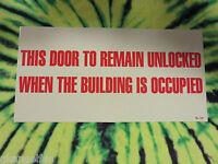 Self-adhesive Vinyl door To Remain Unlocked When Occupied Sign 6 X 12