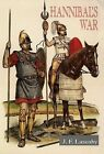 Hannibal's War: A Military History of the Second Punic War by J. F. Lazenby (Paperback, 1978)