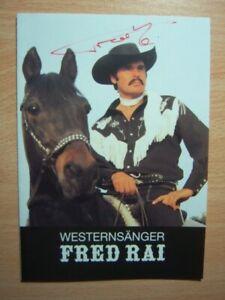 Autogrammkarte Westernsänger Fred Rai - Karl May Spiele Dasing - signiert