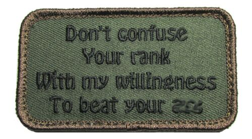 DON/'T CONFUSE YOUR RANK WITH MY WILLINGNESS BEAT YOUR A$* FOREST MORALE PATCH