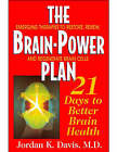 Brainpower Plan: 21 Days to Better Brain Health by Jordan Davis (Paperback, 2005)
