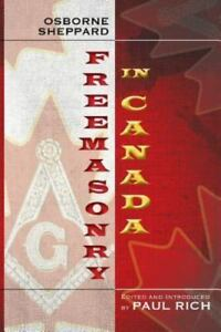 Freemasonry-in-Canada-ISBN-1935907441-ISBN-13-9781935907442