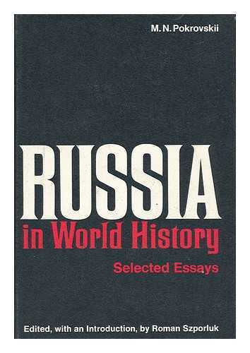 Russia in World History; Selected Essays. Edited, with an Introd. by Roman...