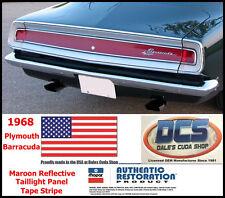 1968 Plymouth Cuda Barracuda Taillight Maroon Reflective Tape Stripe MoPar USA