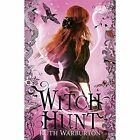 Witch Hunt by Ruth Warburton (Paperback, 2014)