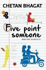 Five Point Someone: What Not to do at Iit by Chetan Bhagat (Paperback, 2014)