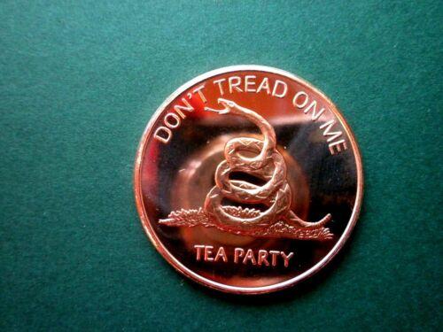SMALL EAGLE BACK Don/'t Tread On Me Tea Party 1oz Copper Round #3