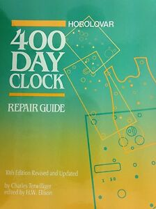 New horolovar 400 day anniversary clock repair guide by charles.