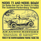 The Bumpy Ride into the Modern Era Along the Staunton-Parkersburg Turnpike by Model T's and Model Roads (CD, Mar-2002, Unity (Germany))