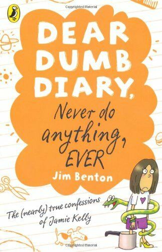 1 of 1 - Dear Dumb Diary: Never Do Anything, Ever By Jim Benton