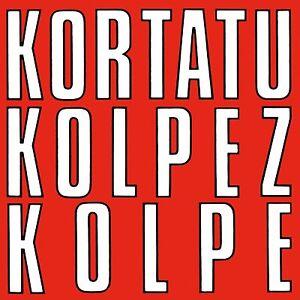 LP-KORTATU-KOLPEZ-KOLPE-ROCK-RADIKAL-VASCO-PUNK-VINILO