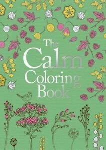 The Calm Coloring Book By Arcturus Publishing 2016 Paperback Ebay