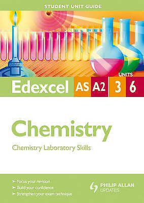 1 of 1 - Very Good, Edexcel AS/A2 Chemistry Student Unit Guide: Units 3 and 6 Chemistry L