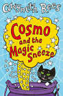 Cosmo and the Magic Sneeze by Gwyneth Rees (Paperback, 2005)