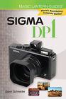 Sigma DP1 by Jason Schneider (Paperback, 2009)