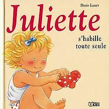 Juliette s'habille toute seule von Doris Lauer   Buch   Zustand akzeptabel
