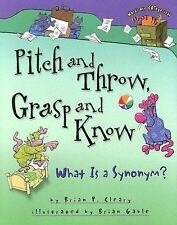 Pitch and Throw, Grasp and Know: What Is a Synonym? (Words Are Categor-ExLibrary