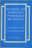 Manual of Primary Health Care: Its Nature and Organization (Oxford medical publi