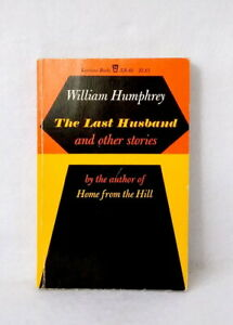 The-Last-Husband-and-Other-Stories-by-William-Humphrey-vintage-paperback-1953