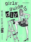 Girls' Guide to DIY by Salli Brand (Paperback, 2004)