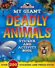 Giant Deadly Animals by Bonnier Books Ltd (Paperback, 2012)