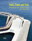 Paths, Tracks and Trails: Walking and Cycling by Images Publishing Group Pty Ltd (Hardback, 2016)