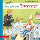 Sofie geht zum Zahnarzt von Susa Hämmerle (2013, Gebundene Ausgabe)