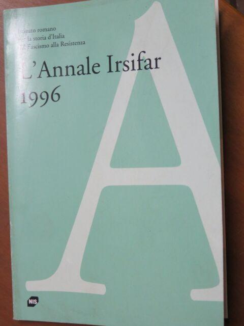 L'ANNALE IRSIFAR 1996 Istituto romano storia Italia dal Fascismo alla Resistenza