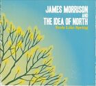 Feels Like Spring [Digipak] by The Idea of North/James Morrison (Brass) (CD, Apr-2010, Universal Distribution)